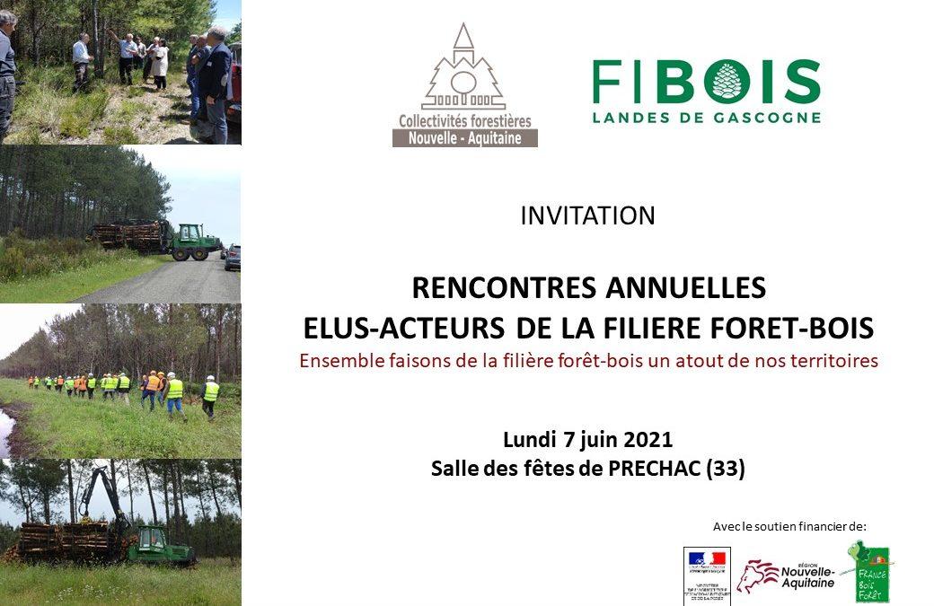RENCONTRES FORESTIERES ELUS 33 – ACTEURS DE LA FILIERE FORET-BOIS LOCALE, le 7 juin 2021 à Prechac (33)